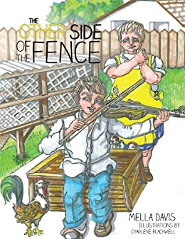 The Other Side of The Fence (English Edition) di [Davis, Mella]