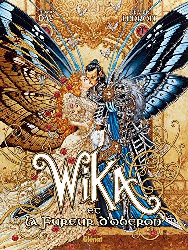 Wika - Tome 01: Wika et la fureur d'Obéron