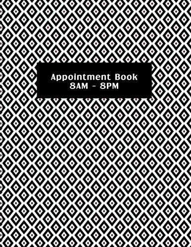 Appointment Book 8AM - 8PM: Diamonds. Spa, salon or small business customer appointment hourly planner set at 15-minute intervals with no assigned dates. -
