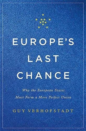 europes-last-chance-why-the-european-states-must-form-a-more-perfect-union