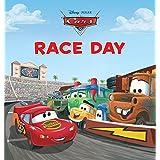 Cars: Race Day (Disney Short Story eBook)
