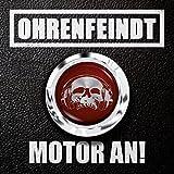 Ohrenfeindt: Motor An! (Lim.Digipak) (Audio CD)