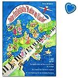 Mis divertidos viajes al piano - canciones y bailes de todo el mundo para principiantes - libro de partituras con colorido clip en forma de corazón