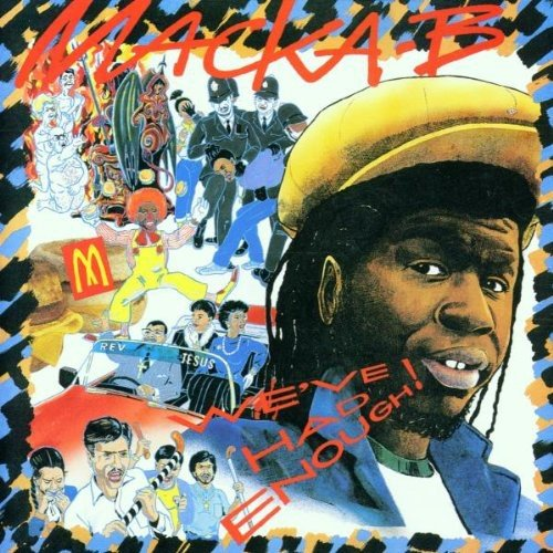 Macka B: We've Had Enough (Audio CD)