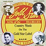 Gold Star Label: Classic Country Music by Gold Star Label (2010-08-03)