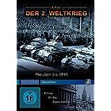 Der 2. Weltkrieg - Preußen bis 1945