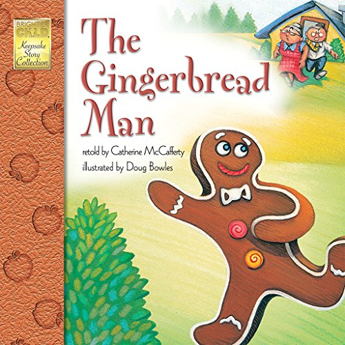 The Gingerbread Man (Brighter Child Keepsake Stories)