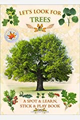 Let's Look for Trees-A Natural History Activity Book Paperback