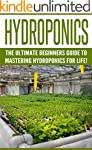 Hydroponics: The Ultimate Beginners G...