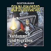 Verdammt und begraben (John Sinclair 94)