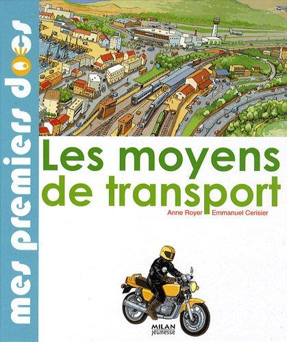 Les moyens de transport par Anne Royer