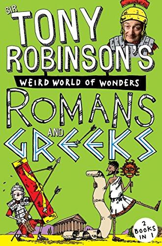 Sir Tony Robinson's Weird World of Wonders: Greeks and Romans