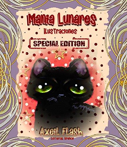Manía Lunares -especial Edition: ilustraciones por axeil flash