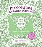 Déco nature en papier découpé : Plus de 20 créations faciles prêtes à découper...