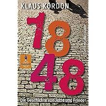 1848. Die Geschichte von Jette und Frieder: Roman. Gekürzte Schulausgabe (Gulliver)