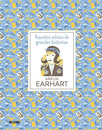 Amelia Earhart (Pequeños Relatos Grandes Historias) por Isabel Thomas