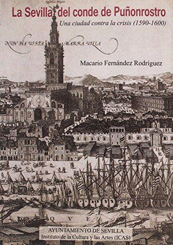 Descargar Libro La Sevilla del conde de Puñonrostro: Una ciudad contra la crisis (1590-1600) (Temas Libres) de Macario José Fernández Rodríguez