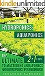 Hydroponics: Aquaponics: The Ultimate...