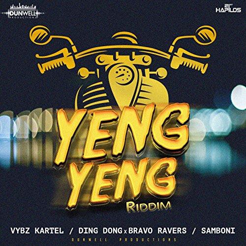 Yeng Yeng Riddim [Explicit]