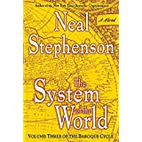 The System of the World: Volume Three of the Baroque Cycle: 3