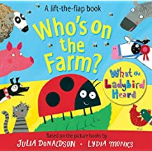 Who\'s on the Farm? A What the Ladybird Heard Book (Lift the Flap Book)