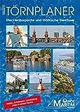 Törnplaner Mecklenburgische und Märkische Gewässer 2015/2016: Die wichtigsten Wasserwege zwischen Elbe und Oder mit allen Anlegern und Serviceeinrichtungen für Wassersportler