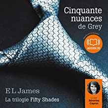 Cinquante nuances de Grey (Trilogie Fifty Shades 1)