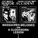Massacred Melodies & A Clockwork Legion