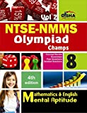 NTSE-NMMS/Olympiads Champs Class 8 Mathematics/Mental Ability/English - Vol. 2