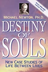 Destiny of Souls: New Case Studies of Life Between Lives (English Edition) Kindle Ausgabe