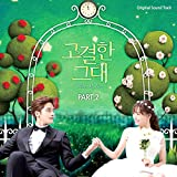 GoGyeolHan GeuDae (Original Soundtrack), Pt. 2