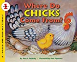 Where Do Chick's Come From? (Let's-Read-And-Find-Out Science: Stage 1 (Paperback))