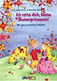 Ich rette Dich, kleine Blumenprinzessin - Personalisiertes Kinderbuch
