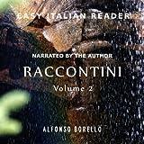Raccontini [Tales], Vol. 2 - Easy Italian Reader