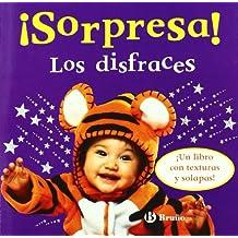 ¡Sorpresa! Los disfraces: ¡Un libro con texturas y solapas! (Castellano - A Partir De 0 Años - Libros Con Texturas - ¡Sorpresa!)