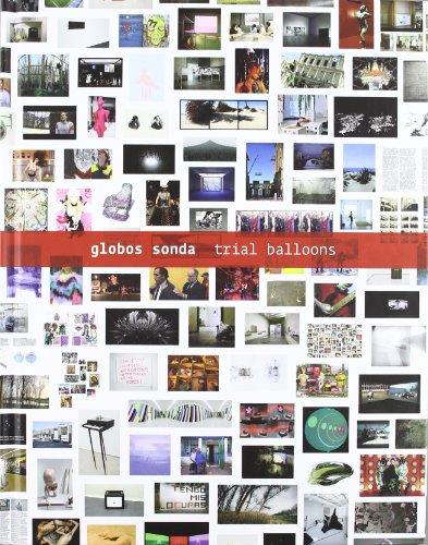 Trial Balloons/Globos sonda (ACTAR)