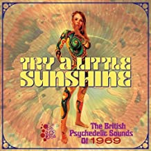 TRY A LITTLE SUNSHINE ~ THE BRITISH PSYCHEDELIC SOUNDS OF 1969: 3CD CLAMSHELL BOXSET