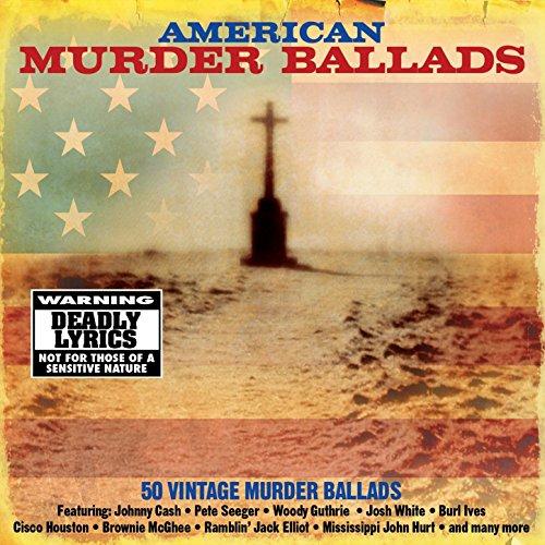 American Murder Ballads (Murder Ballads)