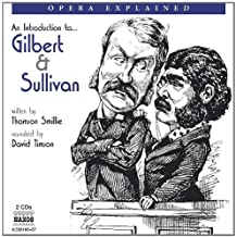Gilbert and Sullivan: An Introduction to the Operettas