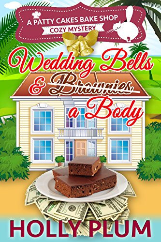 wedding-bells-and-a-body-a-patty-cakes-bake-shop-cozy-mystery-series-book-5