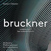 Bruckner: Symphony No. 1 & 4 Orchestral Pieces