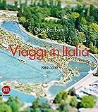 Olivo Barbieri. Viaggi in Italia 1982-2009. Ediz. italiana e inglese