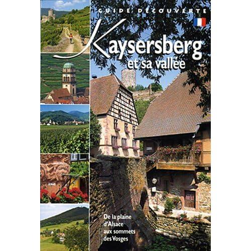 Kaysersberg et sa vallée