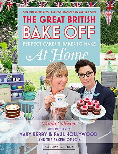 Great British Bake Off: Perfect Cakes & Bakes To Make At Home