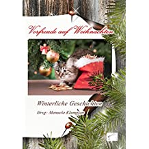 Vorfreude auf Weihnachten: Winterliche Geschichten