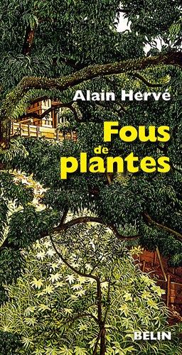 Fous de plantes