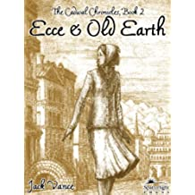 Ecce and Old Earth (The Cadwal Chronicles Book 2) (English Edition)