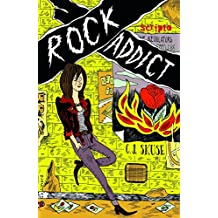 Rock addict (Scripto) (French Edition)