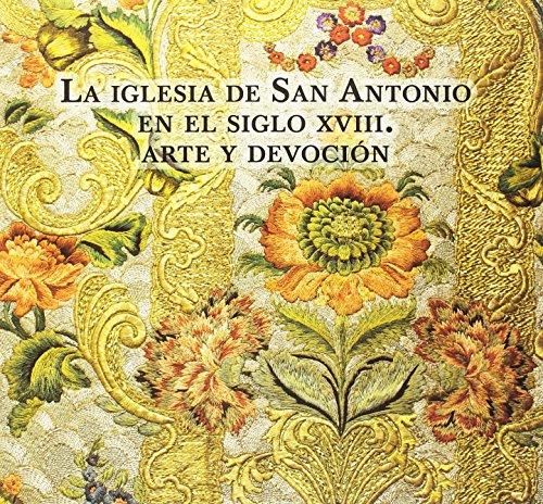 La Iglesia de San Antonio en el siglo XVIII: Arte y Devoción