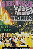 Anders reisen: Italien. Ein Reisebuch in den Alltag -